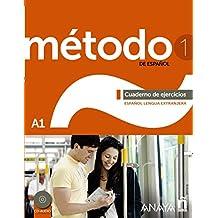 Método de español. A1. Cuaderno de ejercicios. Con espansione online. Con CD Audio. Per le Scuole superiori: Método 1 de español. Cuaderno de ... 1 De Español A1 - Cuaderno De Ejercicios)
