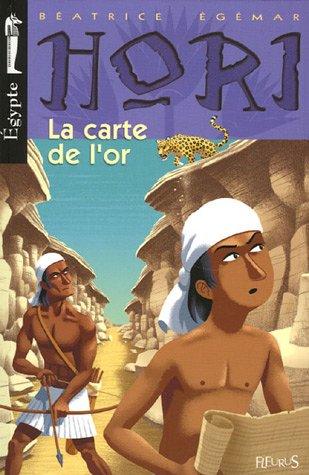 Hori scribe et détective, Tome 4 : La carte de l'or par Béatrice Egémar
