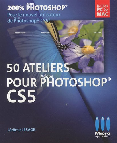 50 Ateliers pour Adobe Photoshop CS5