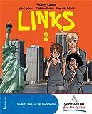 Links. Con magazine. Per la Scuola media. Con CD Audio. Con CD-ROM. Con espansione online: 2