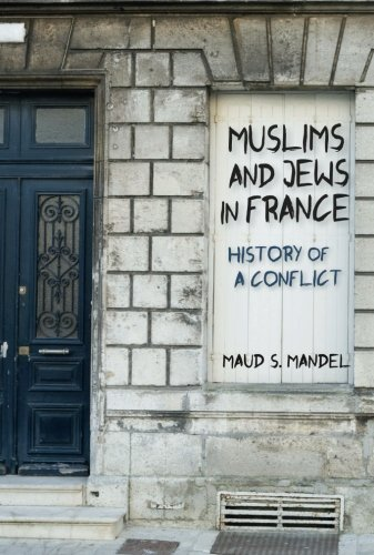 Muslims and Jews in France: History of a Conflict por Maud S. Mandel