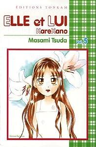 Elle et lui - Kare kano Edition simple Tome 5