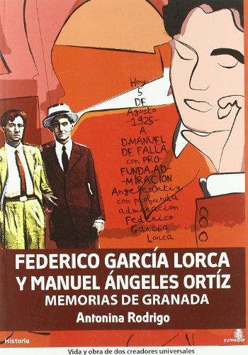 Federico García Lorca y Manuel Ángeles Ortiz, Memorias de Granada, Colección Historia (Historia (zumaque))