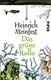 Das grüne Rollo: Roman