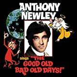"Anthony Newley Sings ""The Good Old Bad Old Days"""