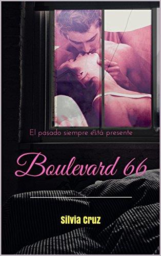Boulevard 66: El pasado siempre está presente