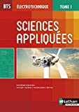 Sciences appliquées BTS électrotechnique : Tome 1