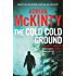 The Cold Cold Ground (Detective Sean Duffy Book 1) (English Edition)
