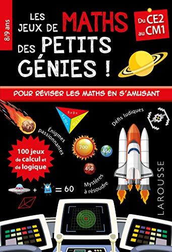 Les JEUX de MATHS et LOGIQUE des petits génies CE2 par  Mathieu Quénée