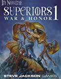Superiors 1: War & Honor