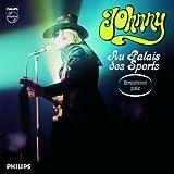 Johnny au Palais des Sports (Live / 1969)...