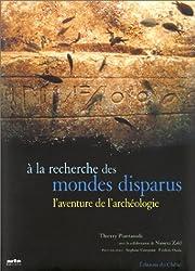 Les Aventuriers des mondes disparus : Les Nouveaux Archéologues