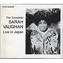 The Complete Sarah Vaughan: Live In Japan by Sarah Vaughan