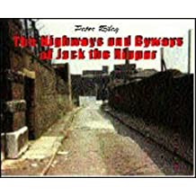 The Highways and Byways of Jack the Ripper