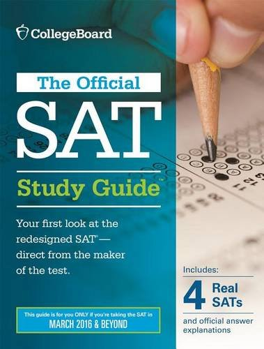 The Official SAT Study Guide (2016 Edition) (Official Study Guide for the New Sat)