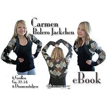 Carmen Nähanleitung mit Schnittmuster auf CD für Bolero Jäckchen in 6 Größen Gr. 32-54 mit Daumenstulpen