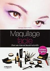 Maquillage facile: Pour une mise en beauté naturelle