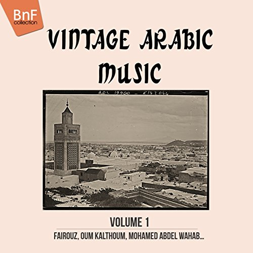 Vintage Arabic Music, Vol. 1 (...