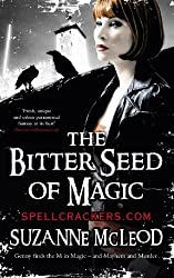 The Bitter Seed of Magic (Spellcrackers.com Book 3)