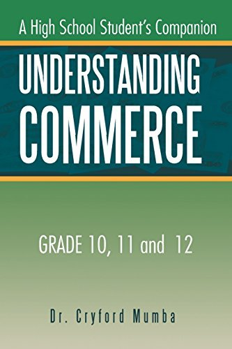 Understanding Commerce: A High School Student's Companion by Dr. Cryford Mumba (2015-03-19)