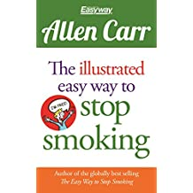 Allen Carr's Illustrated Easy Way to Stop Smoking (English Edition)