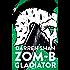 ZOM-B Gladiator (Zom B Book 6)