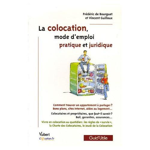 La colocation, mode d'emploi pratique et juridique