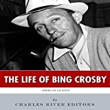 American Legends: The Life of Bing Crosby