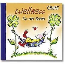 Wellness für die Seele: Oups Minibuch