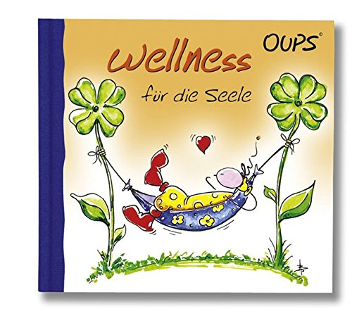 Preisvergleich Produktbild Wellness für die Seele: Oups Minibuch