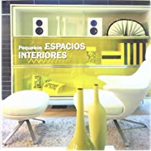Pequeños espacios interiores = Pequenos espaços interiores