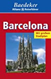 Baedeker Allianz Reiseführer, Barcelona - BAEDEKER/ALL.