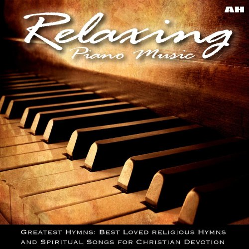 Relaxing Piano Music: Greatest...