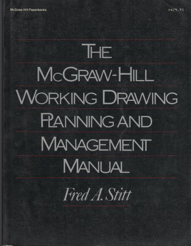 McGraw-Hill Working, Drawing, Planning and Management Manual by Fred A. Stitt (1985-07-01)