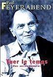 TUER LE TEMPS. : Une autobiographie (Philosophie Générale)