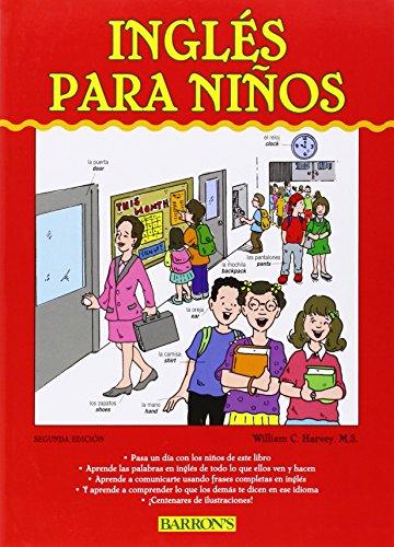 Ingles Para Ninos: English for Children por William C Harvey M S