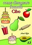 Image de Disegno per Bambini: Come Disegnare Fumetti - Cibo
