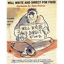 Will Write and Direct for Food