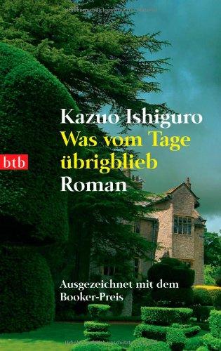 Buchseite und Rezensionen zu 'Was vom Tage übrigblieb. Roman' von Kazuo Ishiguro