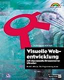 Visuelle Webentwicklung mit Macromedia Dreamweaver UltraDev 4. Grundlagen, Konzepte, Lösungen in ASP und CFM.