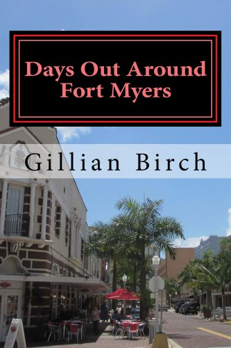 Days Out Around Fort Myers (Days Out in Florida Book 4) (English Edition)