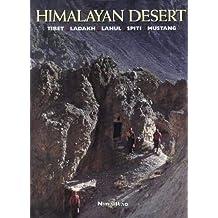 Himalayan Desert: Tibet, Ladaka, Lahul, Spiti, Mustang (Cadogan Guides)