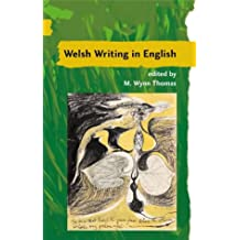 Guide to Welsh Literature: Welsh Writing in English: Twentieth Century Welsh Writing in English Vol 7 (Guide to Welsh Literature)