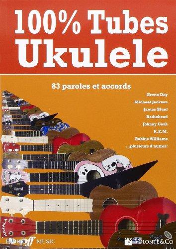 100% Tubes Ukulele 83 Titres