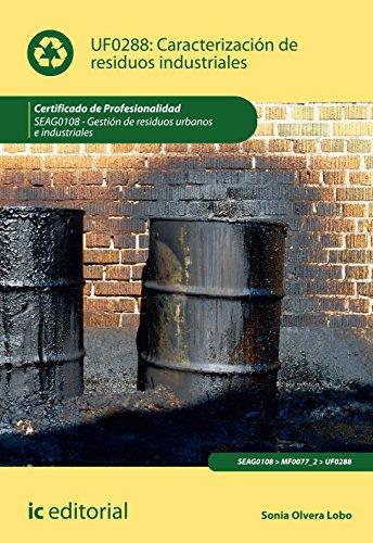 Descargar Libro Caracterización de residuos industriales. SEAG0108 de Sonia Olvera Lobo