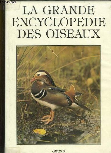 La Grande encyclopédie des oiseaux par Karel Stastny