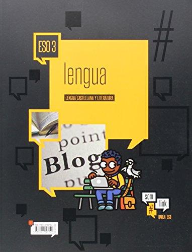 Lengua castellana y literatura 3º ESO #Som Link LA (Projecte #Som Link) - 9788447927944