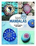 Galets mandalas : 50 motifs à peindre pour méditer