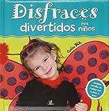 Disfraces divertidos para niños (Mis Primeras Manualidades)