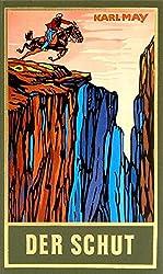 Der Schut, Band 6 der Gesammelten Werke